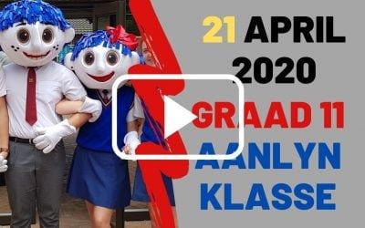 DINSDAG 21 APRIL 2020 – GRAAD 11