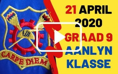 DINSDAG 21 APRIL 2020 – GRAAD 9