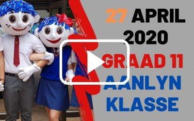 MAANDAG 27 APRIL 2020 – GRAAD 11