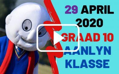 WOENSDAG 29 APRIL 2020 – GRAAD 10
