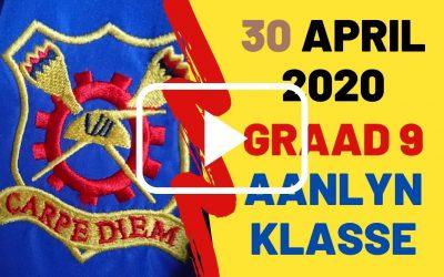 DONDERDAG 30 APRIL 2020 – GRAAD 9