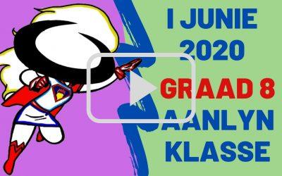MAANDAG 01 JUNIE 2020 – GRAAD 8