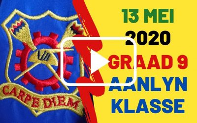 WOENSDAG 13 MEI 2020 – GRAAD 9
