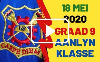 MAANDAG 18 MEI 2020 – GRAAD 9