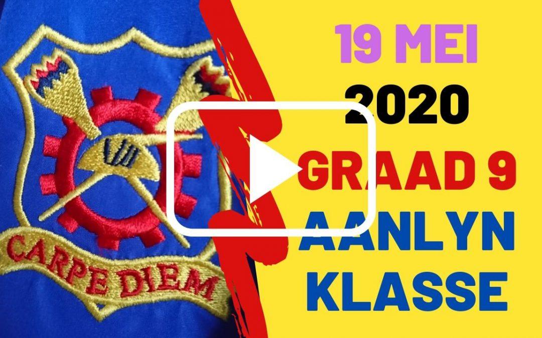 DINSDAG 19 MEI 2020 – GRAAD 9