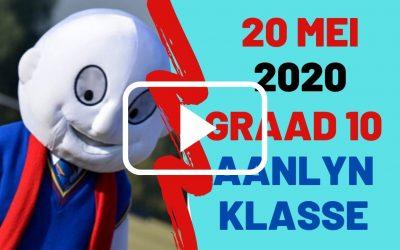WOENSDAG 20 MEI 2020 – GRAAD 10