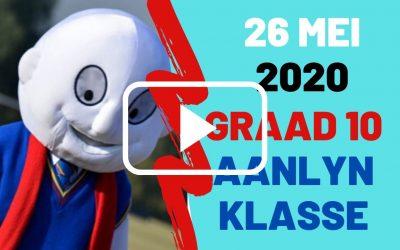 DINSDAG 26 MEI 2020 – GRAAD 10