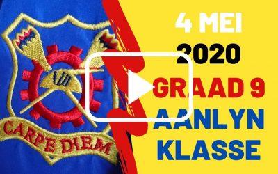 MAANDAG 4 MEI 2020 – GRAAD 9