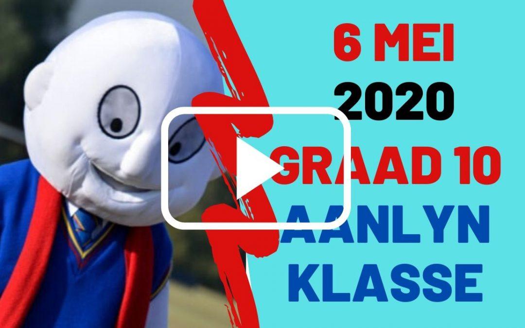 WOENSDAG 6 MEI 2020 – GRAAD 10