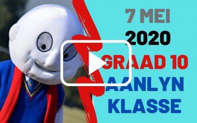 DONDERDAG 7 MEI 2020 – GRAAD 10