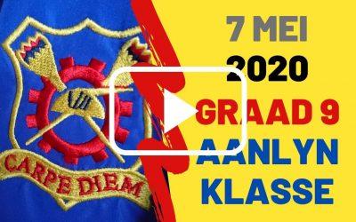 DONDERDAG 7 MEI 2020 – GRAAD 9