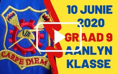 WOENSDAG 10 JUNIE 2020 – GRAAD 9