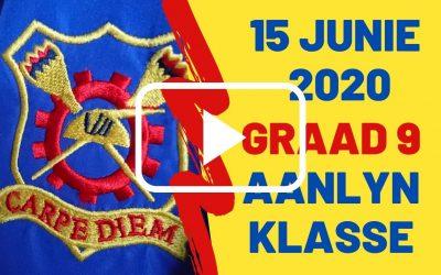 MAANDAG 15 JUNIE 2020 – GRAAD 9