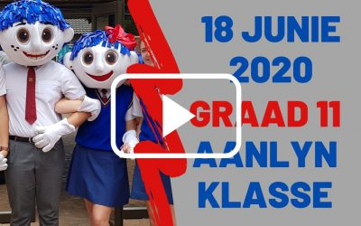 DONDERDAG 18 JUNIE 2020 – GRAAD 11