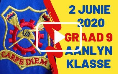 DINSDAG 02 JUNIE 2020 – GRAAD 9