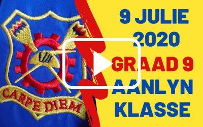 DONDERDAG 09 JULIE 2020 – GRAAD 9