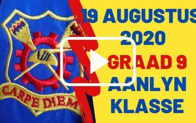 WOENSDAG 19 AUGUSTUS 2020 – GRAAD 9
